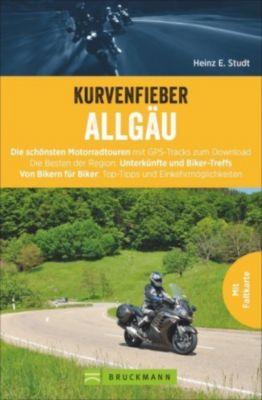 Kurvenfieber Allgäu - Heinz E. Studt |