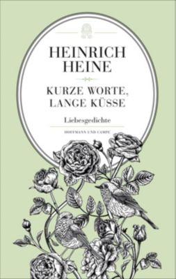 Kurze Worte, lange Küsse, Heinrich Heine