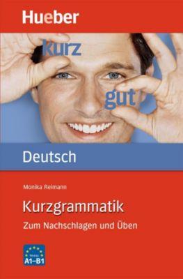 Kurzgrammatik Deutsch, Monika Reimann