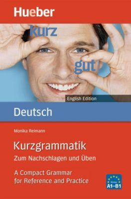 Kurzgrammatik Deutsch, English Edition, Monika Reimann