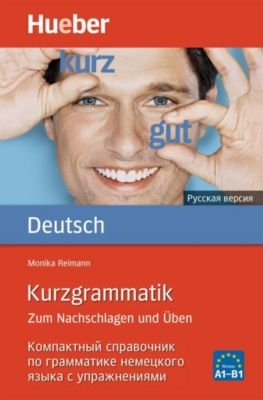 Kurzgrammatik Deutsch - Russisch, Monika Reimann