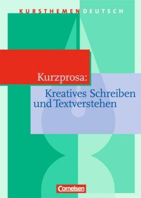 Kurzprosa, Kreatives Schreiben und Textverstehen, Gerd Brenner