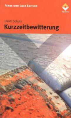Kurzzeitbewitterung, Ulrich Schulz