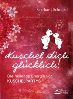 Kuschel dich glücklich!, Gerhard Schrabal