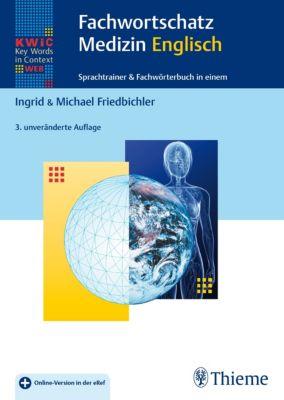KWiC-Web Fachwortschatz Medizin Englisch, Michael Friedbichler, Ingrid Friedbichler