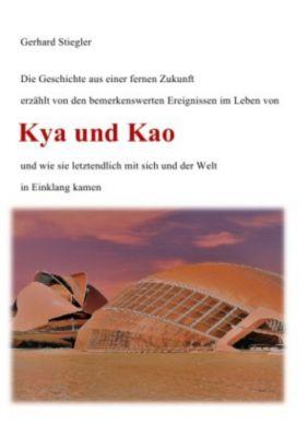Kya und Kao - Gerhard Stiegler |