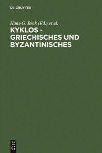 Kyklos - Griechisches und Byzantinisches