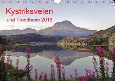 Kystriksveien und Trondheim (Wandkalender 2019 DIN A4 quer), Reinhard Pantke