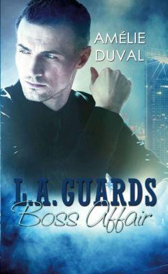 L. A. Guards - Boss Affair, Amélie Duval