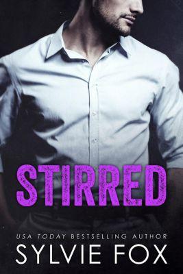 L.A. Nights: Stirred (L.A. Nights, #4), Sylvie Fox