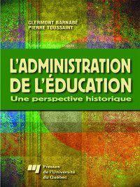 L' administration de l'éducation, Clermont Barnabé, Pierre Toussaint