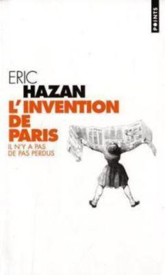 L' Invention de Paris, Eric Hazan