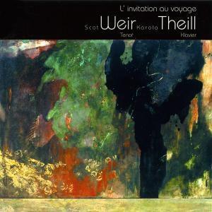 L Invitation Au Voyage - Liede, Weir, Theill