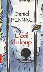 L' oeil du loup, Daniel Pennac