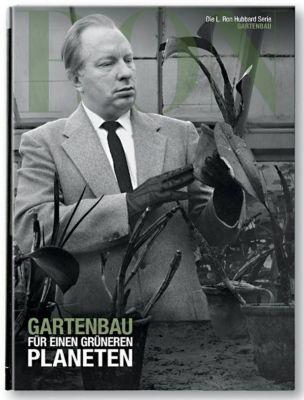 L. Ron Hubbard: Gartenbau für einen grünen Planeten -  pdf epub