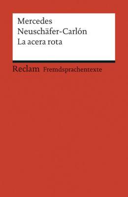 La acera rota - Mercedes Neuschäfer-Carlón pdf epub