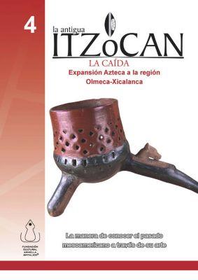 La Antigua Itzocan, La Caída, Fundación Cultural Armella Spitalier