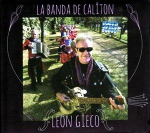 La Banda De Calitón, León Gieco