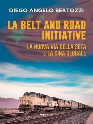 La belt and road initiative, Diego Angelo Bertozzi