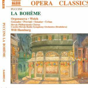 La Boheme, Orgonasova, Welch, Carmen