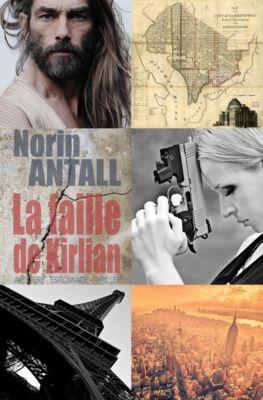 La Boutique des Auteurs: La Faille de Kilian, Norin ANTALL