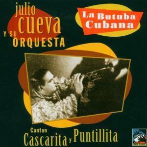 La Butuba Cubana, Julio Cueva