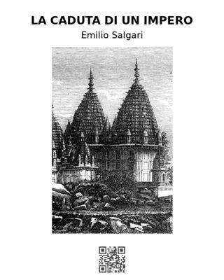 La caduta di un impero, Emilio Salgari