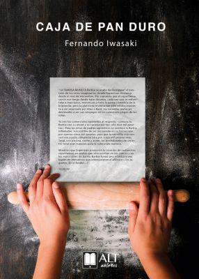 La caja de pan duro, Fernando Iwasaki
