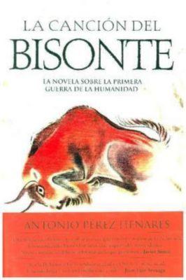 La canción del bisonte, Antonio Pérez Henares
