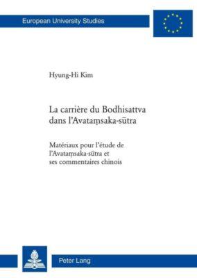 La carrière du Bodhisattva dans l'Avatamsaka-sutra, Hyung-Hi Kim