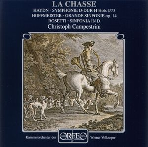 La Chasse:Fanfare/Sinf.73/Grande Sinf.Op.14/+, Campestrini, Owv