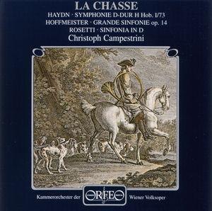 La Chasse:Fanfare/Sinf.73/Grande Sinf.Op.14/+, Campestrini, Owv