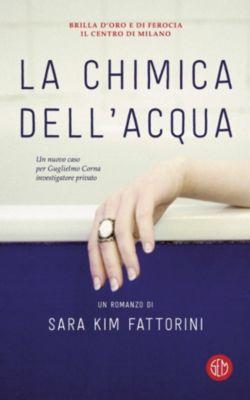 La chimica dell'acqua, Sara Kim Fattorini