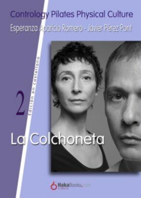 La Colchoneta, Esperanza Aparicio Romero, Javier Pérez Pont