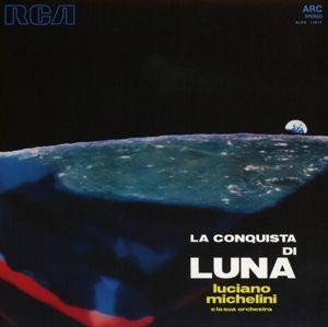 La Conquista Di Luna, Luciano e la sua Orchestra Michelini