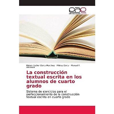 La construcción textual escrita en los alumnos de cuarto grado Buch