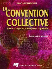 La convention collective, Jean-Claude Bernatchez