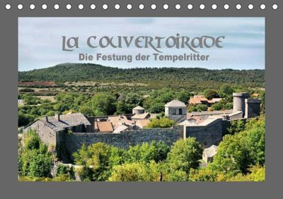 La Couvertoirade - die Festung der Tempelritter (Tischkalender 2019 DIN A5 quer), Thomas Bartruff