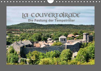La Couvertoirade - die Festung der Tempelritter (Wandkalender 2019 DIN A4 quer), Thomas Bartruff