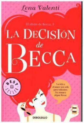 La decisión de Becca, Lena Valenti