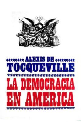 La democracia en América, Alexis de Tocqueville