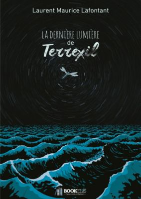 La dernière lumière de Terrexil, Laurent Maurice Lafontant