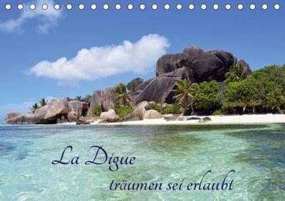 La Digue, träumen sei erlaubt (Tischkalender 2019 DIN A5 quer), Thomas Schroeder