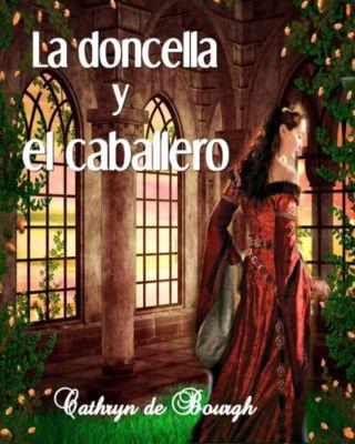 La doncella y el caballero, Cathryn de Bourgh