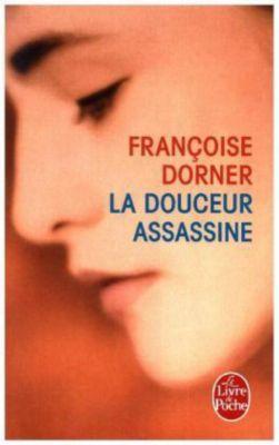 La Douceur assassine, Francoise Dorner