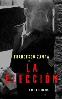 La elección, Francesco Zampa