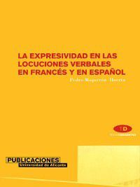 La expresividad en las locuciones verbales en francés y en español, P. Mogorron Huertas