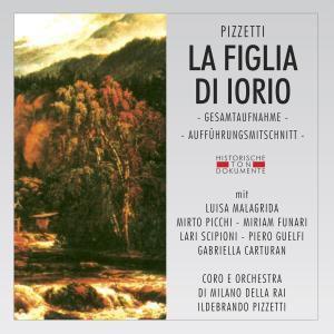 La Figlia Di Iorio, Coro E Orch.Di Milano Della Rai