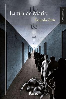La fila de Mario, Facundo Ortiz