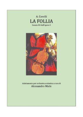 La Follia, Alessandro Miele